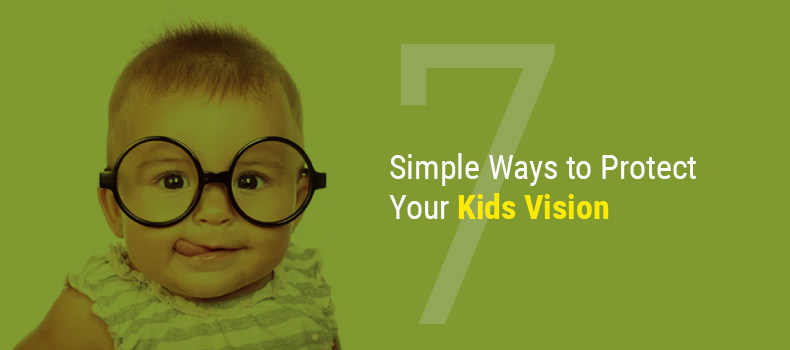 7 Simple Ways to Protect Your Kid's Vision