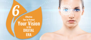 6 Effective Tips to Protect Your Vision in the Digital Era