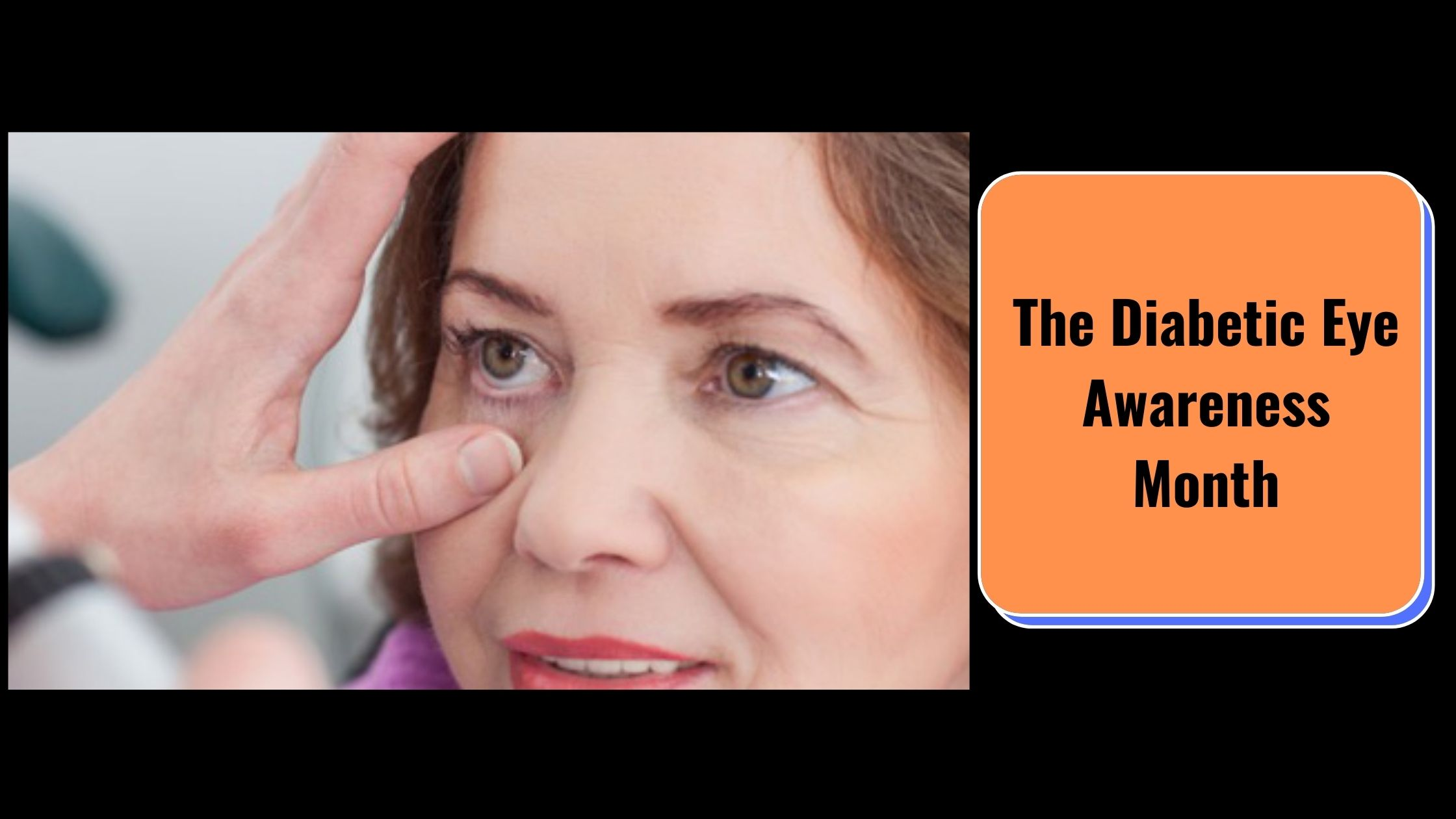 The Diabetic Eye Awareness Month
